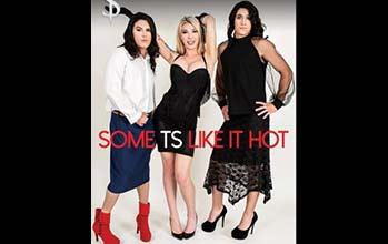 Some TS Like It Hot