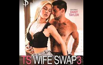 TS Wife Swap 3